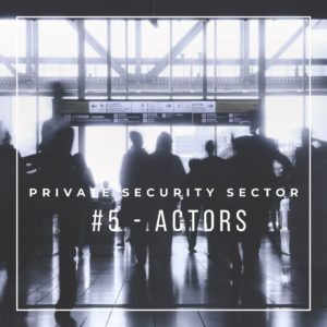 actors of Private Security Sector