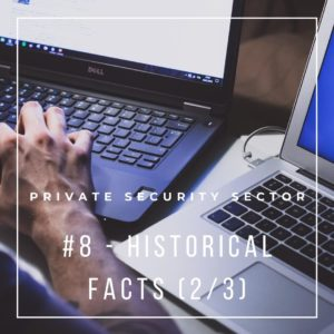 historical facts 2 of 3 of Belgian Private Security Sector